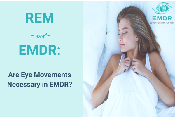 eye movements of emdr and rem
